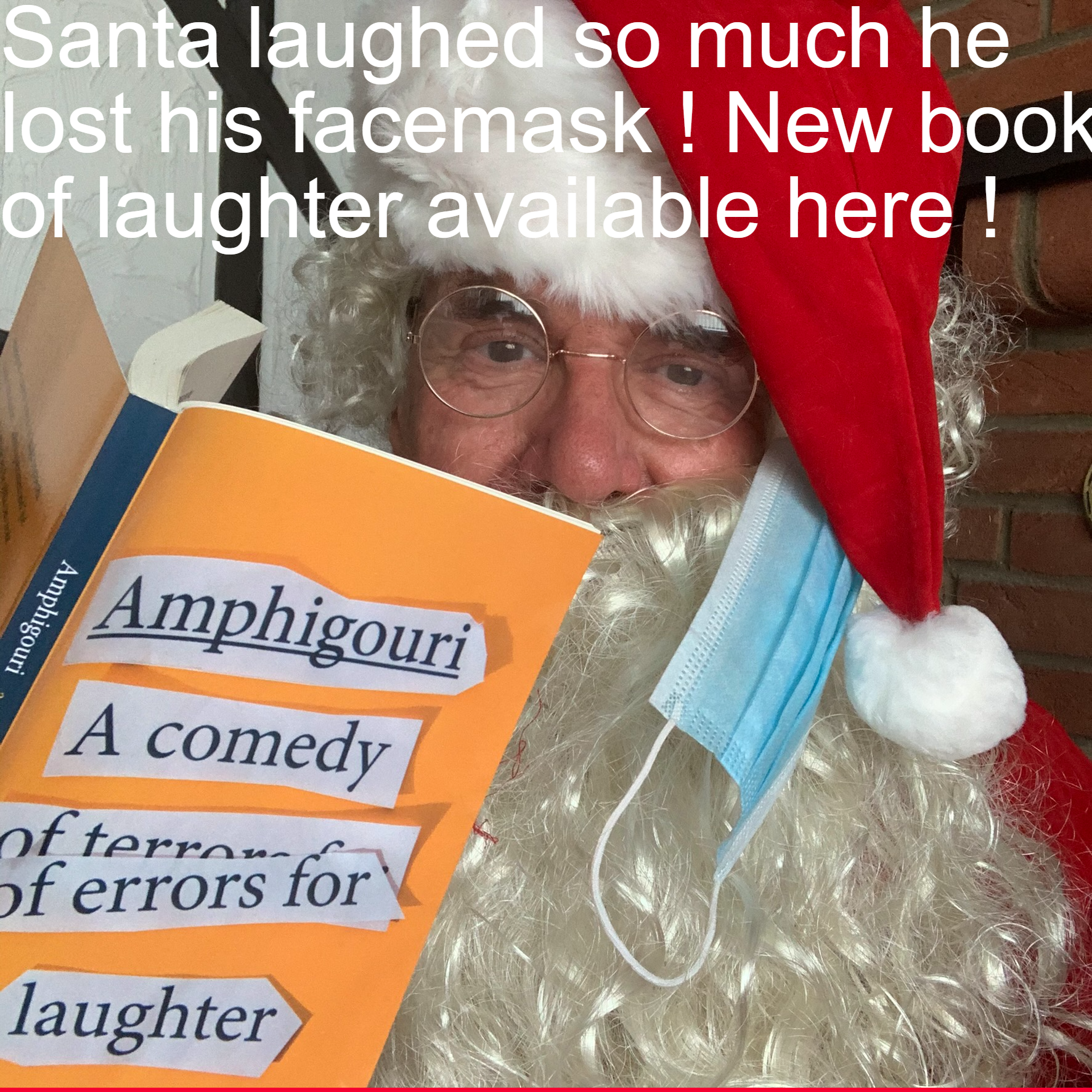 Santa laughed so much he lost his facemask - new book of laugher @ £14.99